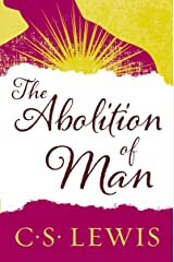 The Abolition of Man: Readings for Meditation and Reflection (Collected Letters of C.S. Lewis) (English Edition) eBook Kindle
