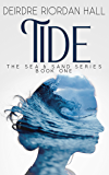 Tide (The Sea & Sand Series Book 1)