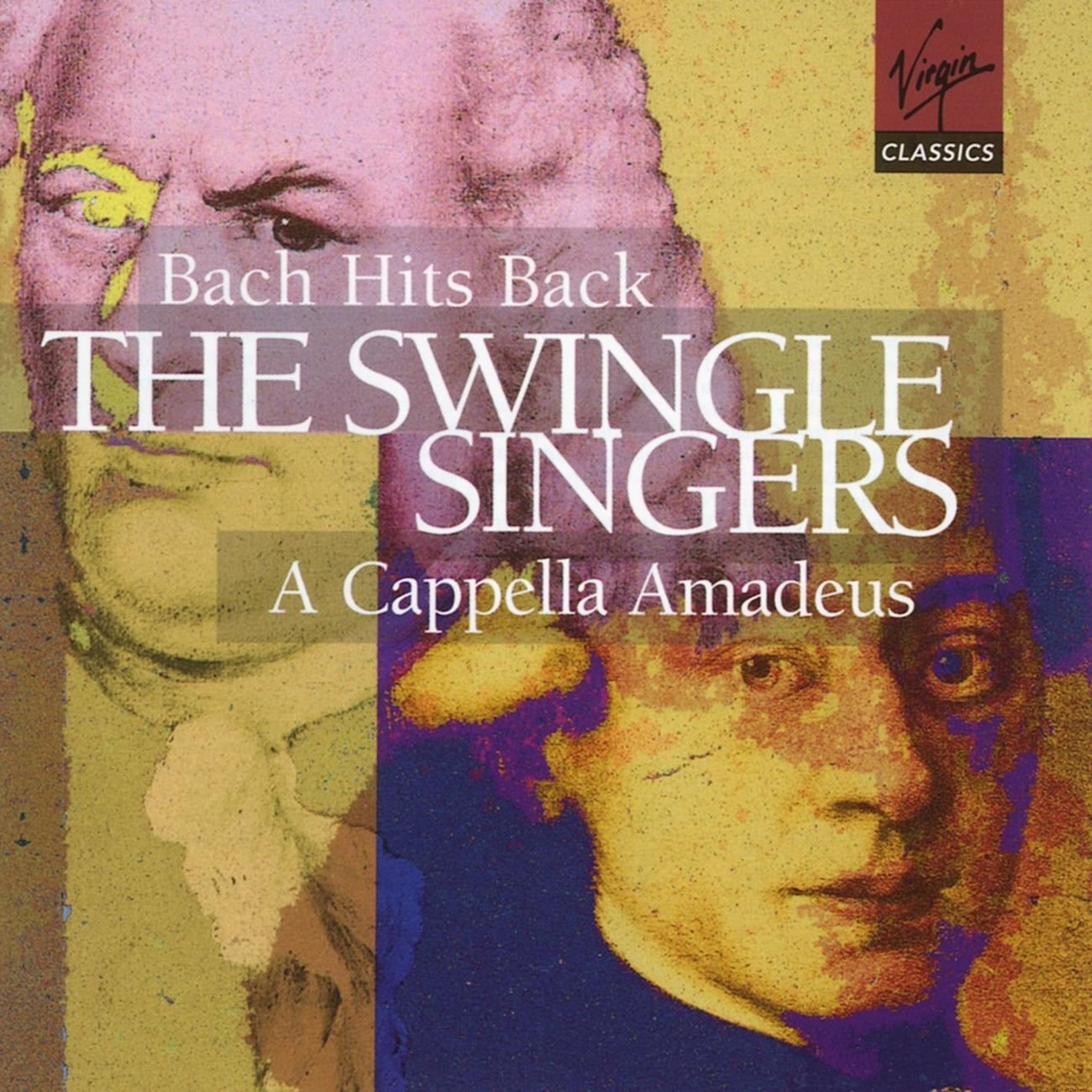 The Swingle Singers - Bach Hits Back ~ A Capella Amadeus by Erato Disques