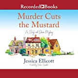 Murder Cuts the Mustard: A Beryl and Edwina Mystery, Book 3