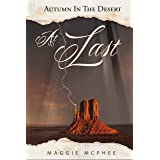 At Last (Autumn In The Desert Book 4)