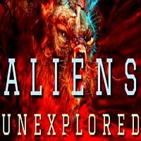 Aliens Unexplored