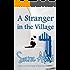 A Stranger in the Village (The Greek Village Series Book 12)