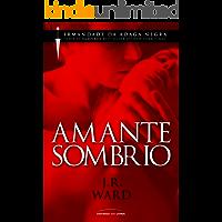 Amante Sombrio (Irmandade da Adaga Negra)