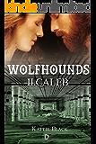 Wolfhounds II: Caleb