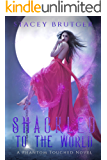Shackled to the World (A Phantom Touched Novel Book 2)