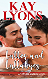 Lattes and Lullabyes (Seaside Sisters Book 2)