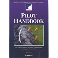 The BHPA Pilot Handbook: The Complete Guide to Paraglider and Hang Glider Training and Advancement