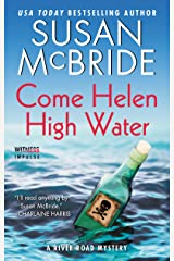 Come Helen High Water: A River Road Mystery (River Road Mysteries) Kindle Edition