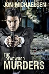 The Deadwood Murders (a Kendall Parker Mystery Book 2) Kindle Edition