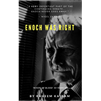 Enoch Was Right: 'Rivers of Blood' 50 Years On