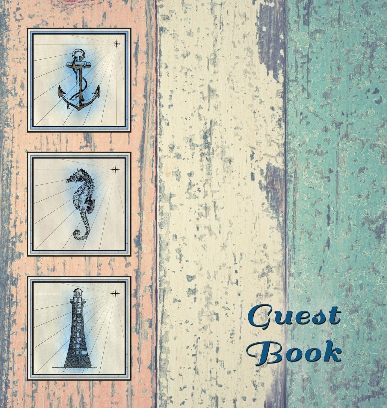 Nautical Guest Book (Hardcover), Visitors Book, Guest Comments Book, Vacation Home Guest Book, Beach House Guest Book, Visitor Comments Book, Seaside ... Homes, B&bs, Airbnbs, Guest House, Parties,