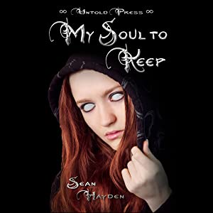 My Soul to Keep: Rise of the Fallen, Book 1
