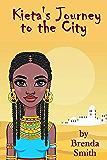 Kieta's Journey to the City