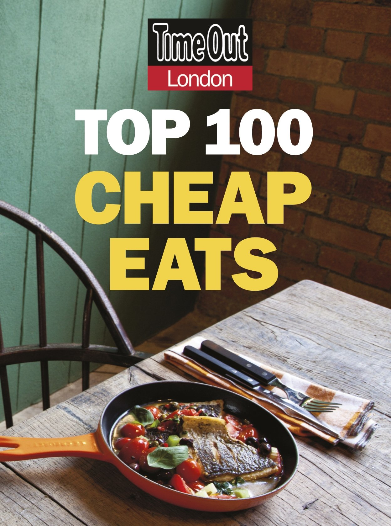 Time Out London Top 100 Cheap Eats (Time Out Cheap Eats)