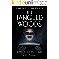 The Tangled Woods (Dark Corners collection) book cover