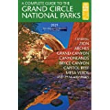 A Complete Guide to the Grand Circle National Parks: Covering Zion, Bryce Canyon, Capitol Reef, Arches, Canyonlands, Mesa Ver