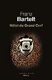 Hôtel du Grand Cerf (CADRE NOIR) (French Edition)