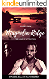 Stories From Magnolia Ridge 8: The Laws of Attraction