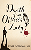 Death of an Officer's Lady (Murray of Letho Book 7)