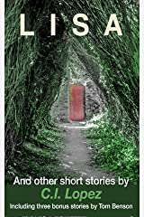 LISA: and other short stories Kindle Edition