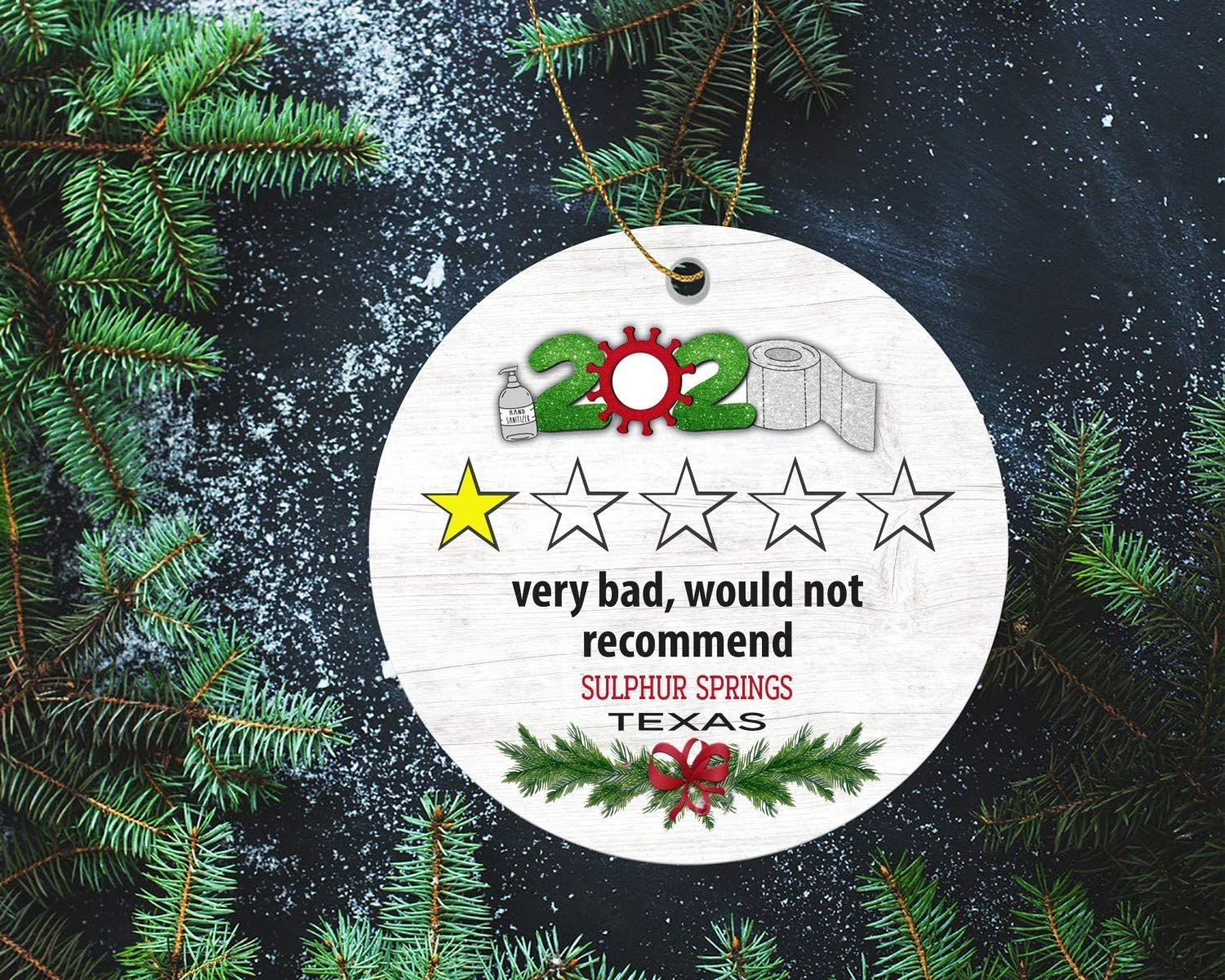 """Christmas Ornament Tree Trending 2020 Very Bad Would Not Recommend 1 Star Review Sulphur Springs Texas State Funny Quarantine Holiday XMAS Tree Decoration Social Distancing 3"""""""