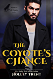 The Coyote's Chance (Masters of Maria Book 4)