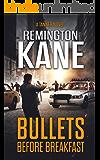 Bullets Before Breakfast (A Tanner Novel Book 31)