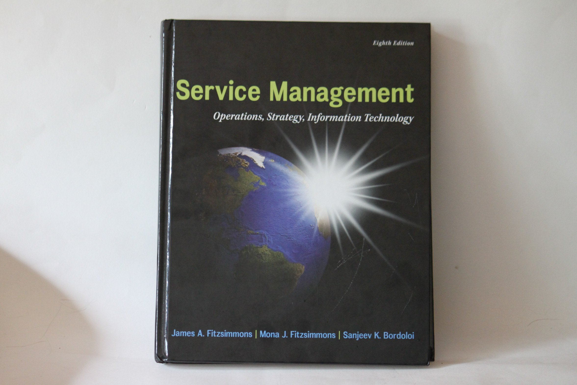 Service Management Operations, Strategy, Information Technology:  9780078024078: Amazon.com: Books