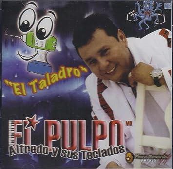 FIERA RECORDS CD 2012 - El Pulpo Alfredo Y Sus Teclados, el Taladro.. - Amazon.com Music