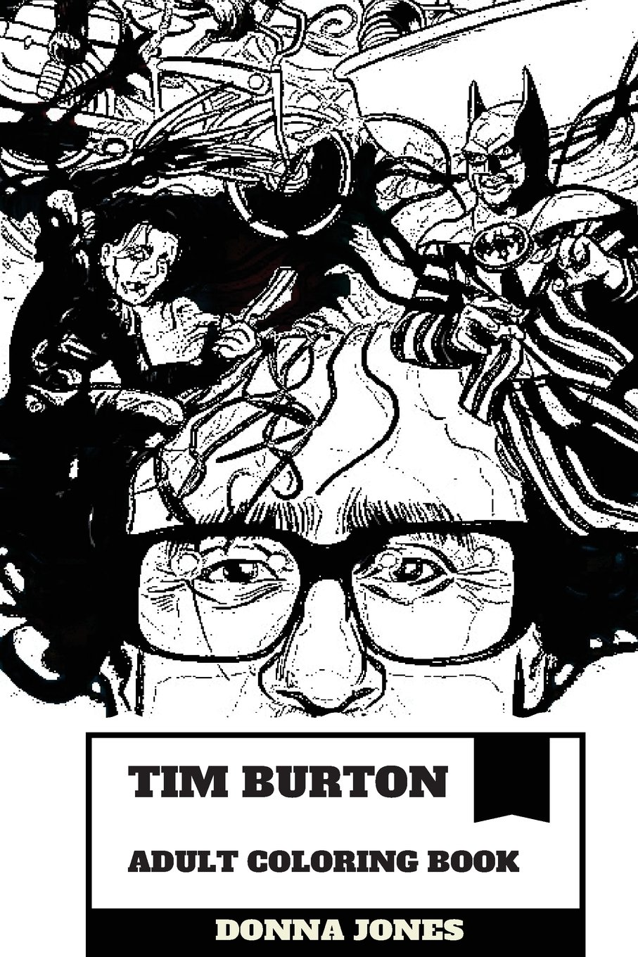 Tim Burton Adult Coloring Book: Award Winning American ...