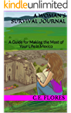 A Woman's Survival Journal: A Guide for Making the Most of Your Life in Mexico