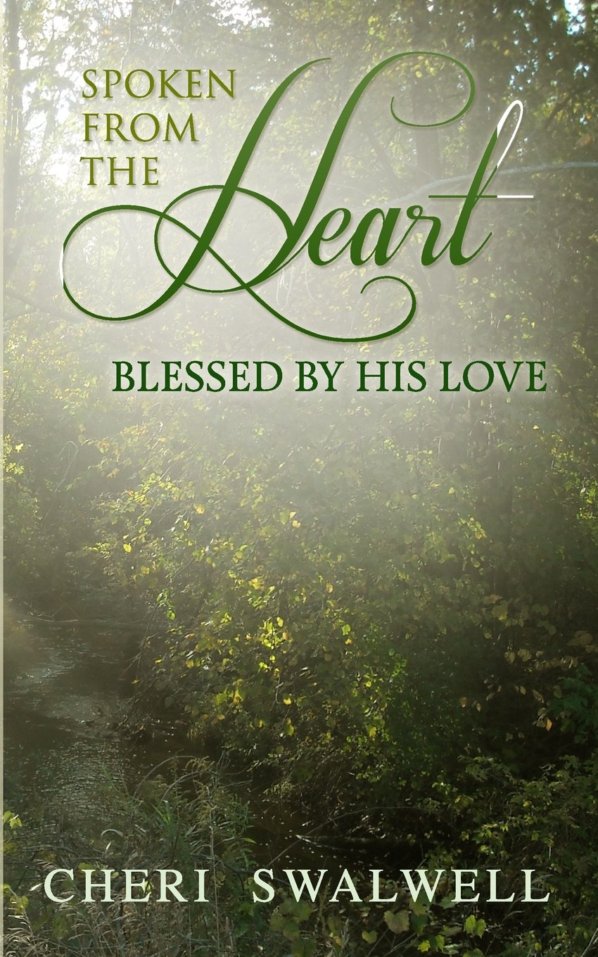 Download Spoken from the Heart: Blessed By His Love (Volume 7) ebook
