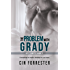The Problem With Grady (Off Limits Book 2)