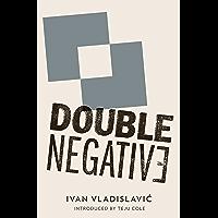 Double Negative (English Edition)
