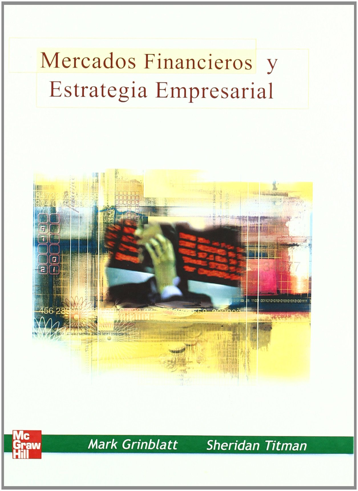 Mercados financieros y estrategia empresarial (Spanish) Hardcover – 2003