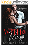 With This Ring: An Enemies To Lovers Romance