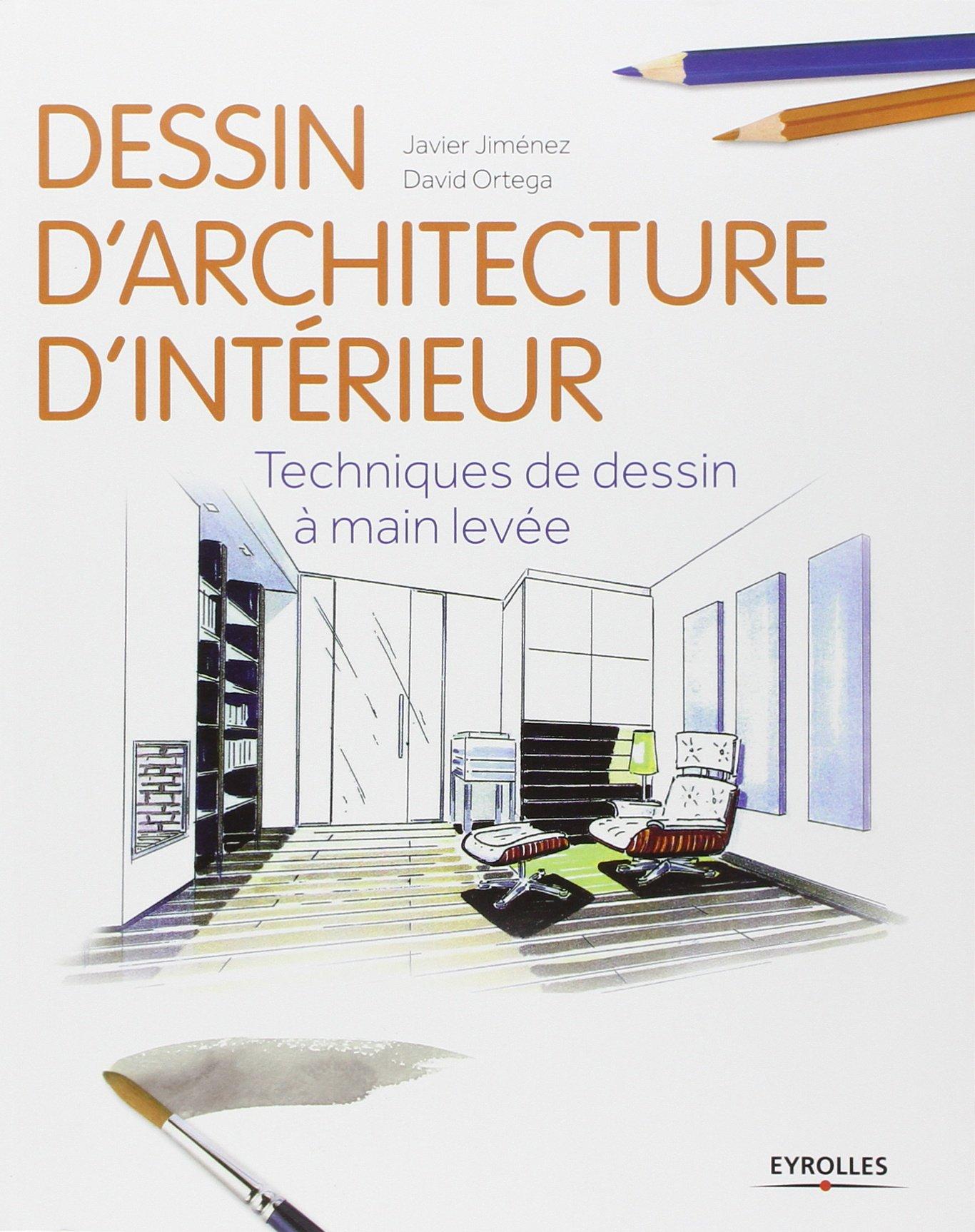 Fabuleux Amazon.fr - Dessin d'architecture d'intérieur : Techniques de  KQ68