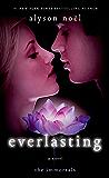 Everlasting: A Novel (The Immortals Book 6)