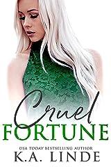 Cruel Fortune Kindle Edition