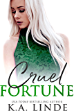 Cruel Fortune (English Edition)