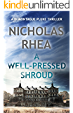 A Well-Pressed Shroud (A DI Montague Pluke Thriller Book 3)