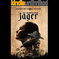 Jäger - Los Ovnis de Hitler