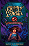Portals in Peril (Empty World Saga Book 5)