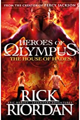 The House of Hades (Heroes of Olympus Book 4) (Heroes Of Olympus Series) Kindle Edition