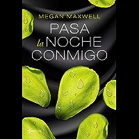 Pasa la noche conmigo (Spanish Edition)