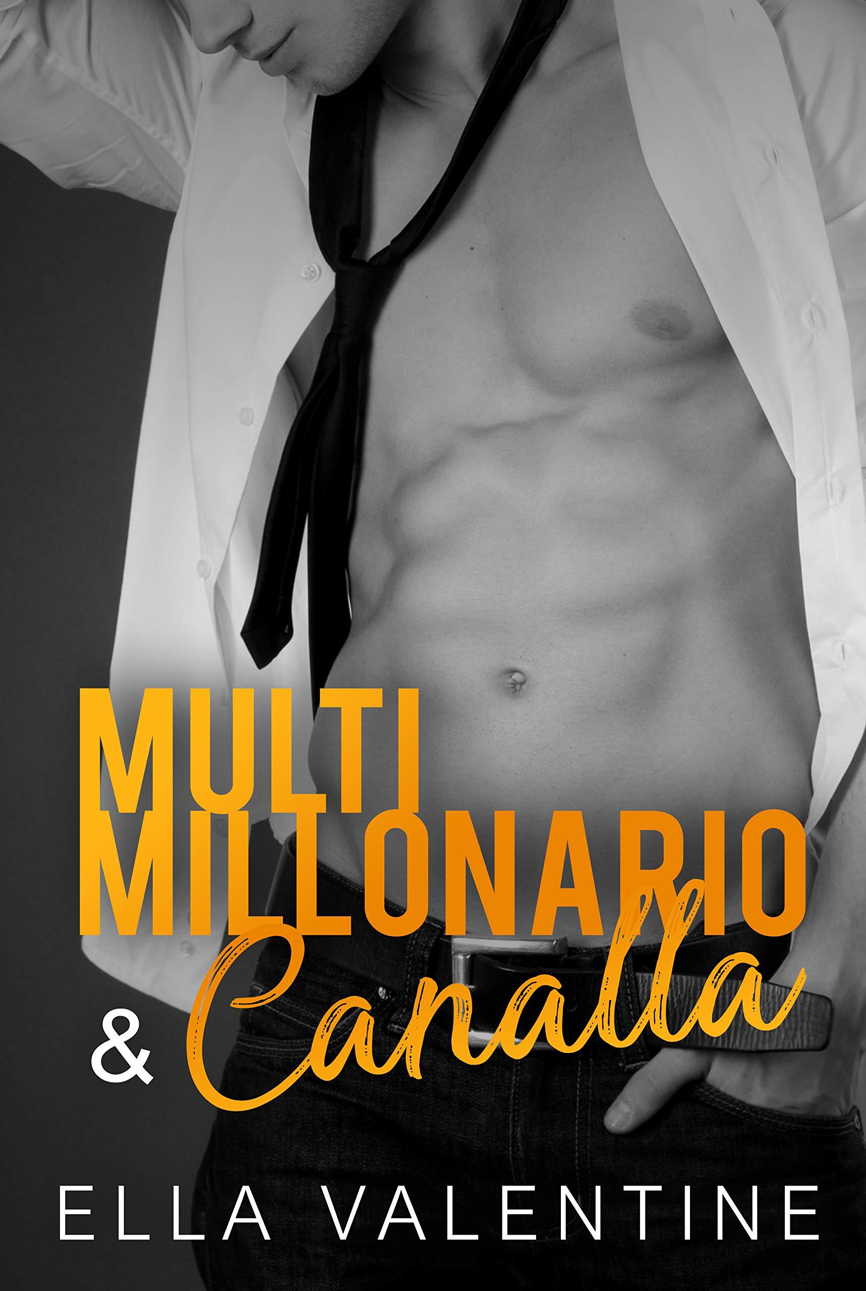 Multimillonario & Canalla