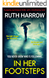 In Her Footsteps: A Gripping Psychological Thriller With a Breathtaking Twist