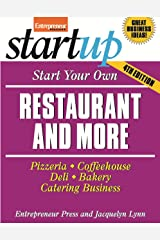 Start Your Own Restaurant and More: Pizzeria, Cofeehouse, Deli, Bakery, Catering Business (StartUp Series) Paperback