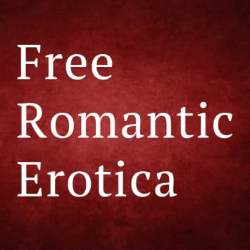 Amazon Com Free Romantic Erotica For Kindle Uk Free